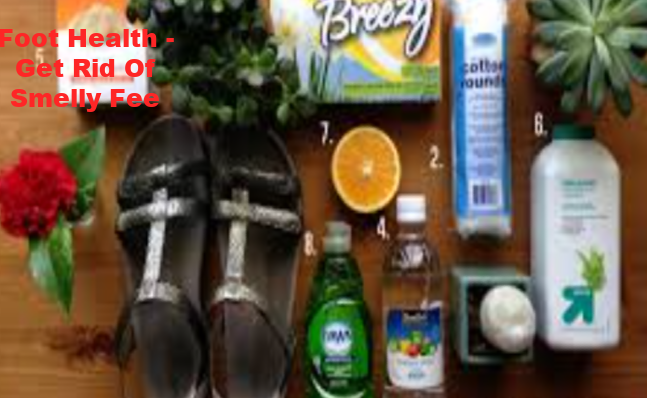 Foot Health - Get Rid Of Smelly Fee